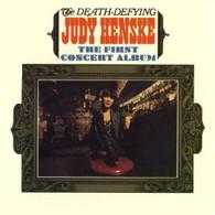 HENSKE/JUDY - DEATH-DEFYING JUDY HENSKE : THE FIRST CONCERT ALBUM    (CD12453/CD)