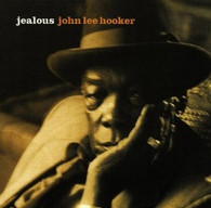 HOOKER/JOHN LEE - JEALOUS    (USCD3469/CD)