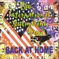 INTERNATIONAL SUBMARINE BAND - BACK AT HOME    (UKCD9618/CD)