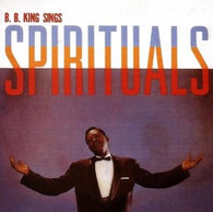 KING/B B - B B KING SINGS SPIRITUALS    (UKCD7833/CD)