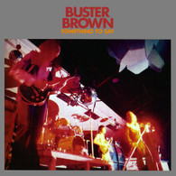 BUSTER BROWN - SOMETHING TO SAY    (CD15098/CD)