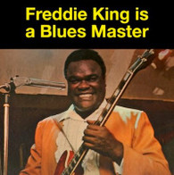 KING/FREDDIE - IS A BLUES MASTER    (ZCD5213/CD)