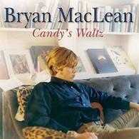 MACLEAN/BRYAN - CANDY'S WALTZ    (ACD2244/CD)