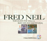 NEIL/FRED - TEAR DOWN THE WALLS + BLEEKER AND MACDOUGAL    (UKCD10393/CD)