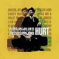 VARIOUS - AVALON BLUES : A TRIBUTE TO THE MUSIC OF  MISSISSIPPI JOHN HURT    (ACD3282/CD)
