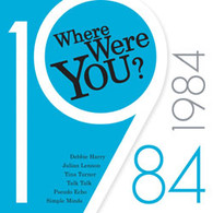 VARIOUS - 1984 WHERE WERE YOU? VOLUME 2    (CD20861/CD)