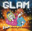 VARIOUS - GLAM BAM THANK YOU MA'AM    (ACD1595/CD)