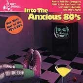 VARIOUS - INTO THE ANXIOUS 80S : NEW WAVE HITS OF THE 70S & 80S    (USCD7346/CD)