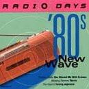 VARIOUS - RADIO DAYS : 80S NEW WAVE    (CD12162/CD)