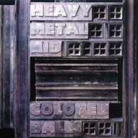 COLOURED BALLS - HEAVY METAL KID    (CD18526/CD)