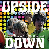 VARIOUS - UPSIDE DOWN VOLUME ONE 1966-1970 : COLOURED DREAMS FROM THE UNDERWORLD    (CD24477/CD)