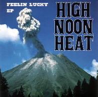 HIGH NOON HEAT - FEELIN LUCKY EP    (CD22441/CD)