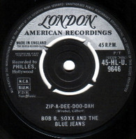 BOB B. SOX AND THE BLUE JEANS  -   Zip-a-dee-doo-dah/ Flip and nitty (G145033/7s)