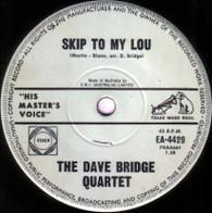 DAVE BRIDGE QUARTET  -   Skip to my Lou/ Sunday morning (G145120/7s)