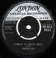 LEE,CURTIS  -   A night at Daddy Gee's/ Just another fool (G145269/7s)