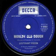 LIEUTENANT PIGEON  -   Mouldy old dough/ The villain (G145277/7s)