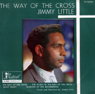 LITTLE,JIMMY  -  THE WAY OF THE CROSS The way of the cross/ The story of the way of the cross/ Silent night/ Shadow of the boomerang (G531426/7EP)