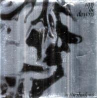UPS & DOWNS  -   In Shadows/ I Wonder/ Traeh (G58544/7EP)