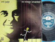 JUPP,ERIC  -  NO STRINGS ATTACHED  (G145974/LP)
