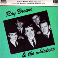 BROWN,RAY & WHISPERS  -  AUSTRALIAN ROCK ARCHIVES 20 miles/ Pride/ Fool fool fool/ Go to him/ Ain't it strange/ Midnight hour (G651003/7EP)
