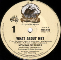 MOVING PICTURES  -   What about me?/ Round again (G34185/7s)