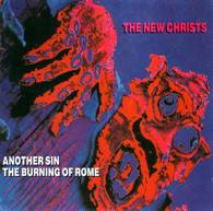 NEW CHRISTS  -   Another sin/ The burning of Rome (G47224/7s)