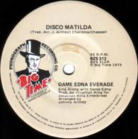 EVERAGE,DAME EDNA  -   Disco Matilda/ Disco Matilda (Instrumental) (G48120/7s)