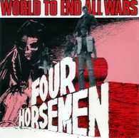 FOUR HORSEMEN  -   World to end all wars/ Perfect sound (G52129/7s)