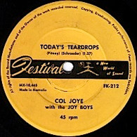 JOYE,COL & JOY BOYS  -   Today's teardrops/ If you love her (G53639/7s)