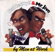MEN AT WORK  -   Dr Hekyll & Mr Jive/ Shintaro (G57617/7s)