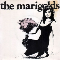 MARIGOLDS  -   Waiting in line/ In it for love/ Today (G07160/7s)