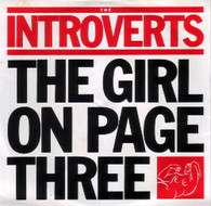 INTROVERTS  -   The girl on page three/ Standard days (G58199/7s)