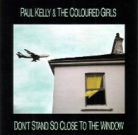 KELLY,PAUL & COLOURED GIRLS  -   Don't stand so close to the window/ Hard times (G59229/7s)