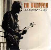 KUEPPER,ED  -   Too many clues/ Spartan spirituals (G59233/7s)