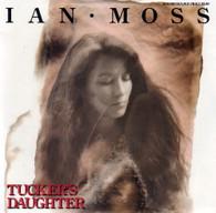 MOSS,IAN  -   Tucker's daughter/ Islands (G60365/7s)