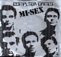 MI-SEX  -   Computer games/ Wot do you want? (G60340/7s)