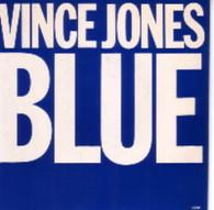 JONES,VINCE  -   Blue/ Never let me go (G60243/7s)