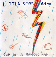 LITTLE RIVER BAND  -   Son of a famous man/ Lyin' eyes (Live)/ take it easy (Live) (G60290/7s)