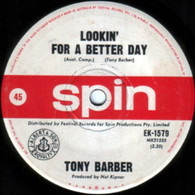 BARBER,TONY  -   Lookin' for a better day/ I don't want you like that (G6123/7s)