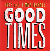 INXS & JIMMY BARNES  -   Good times/ Laying down the law (G63141/7s)
