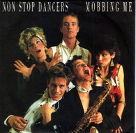NON STOP DANCERS  -   Mobbing me/ Too young to die (G63249/7s)