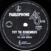 NEW WORLD  -   Try to remember/ The world I used to know (G64403/7s)