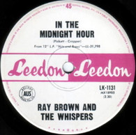 BROWN,RAY & WHISPERS  -   In the midnight hour/ Now is the time (G6567/7s)