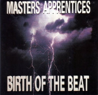 MASTERS APPRENTICES  -   Birth of the beat/ Birth of the beat (G66512/7s)