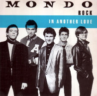 MONDO ROCK  -   In another love/ Is it any wonder? (G66547/7s)
