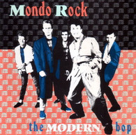 MONDO ROCK  -   The modern bop/ Cost of living (G66548/7s)