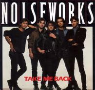 NOISEWORKS  -   Take me back/ Don't wait  (G66578/7s)