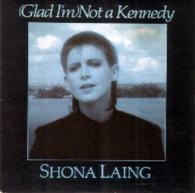 LAING,SHONA  -   (Glad I'm) not a Kennedy/ Resurrection (68329/7s)