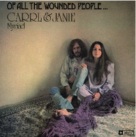 MYRIAD/CARRL & JANIE - ALL THE WOUNDED PEOPLE...    (LP5425/LP)