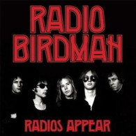 RADIO BIRDMAN - RADIOS APPEAR (AUSTRALIAN VERSION)    (LP5423/LP)